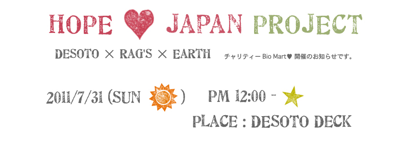 HOPE JAPAN PROJECT DESOTO RAGS EARTH BIO MART